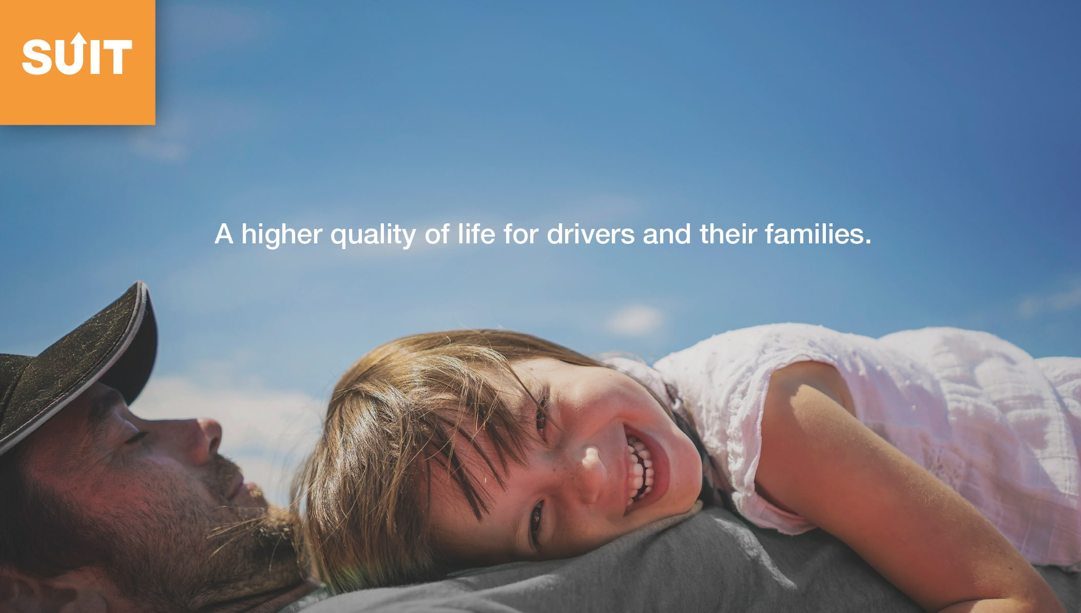 higher quality of life for the drivers and their families